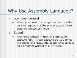 Why do we need assembly language?